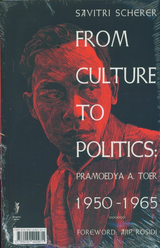 Cover Belakang Buku Pramoedya A. Toer Dari Budaya ke Politik 1950-1965