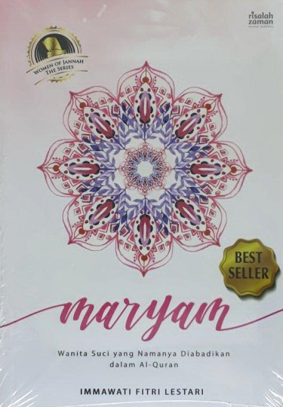 Cover Buku Maryam : Wanita Suci yang Namanya Diabadikan dalam Al-Quran