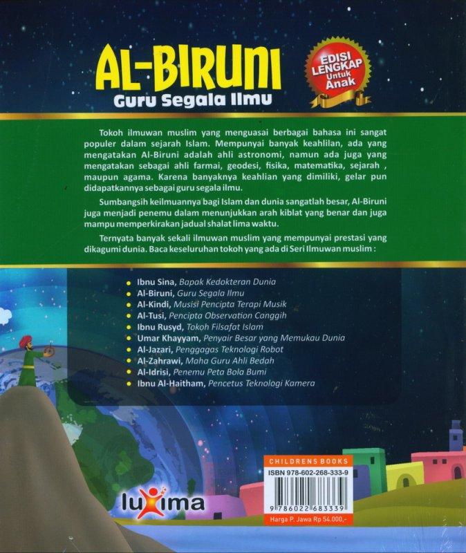 Cover Belakang Buku AL-BIRUNI - Guru Segala Ilmu (Bilingual Indonesia-Inggris)