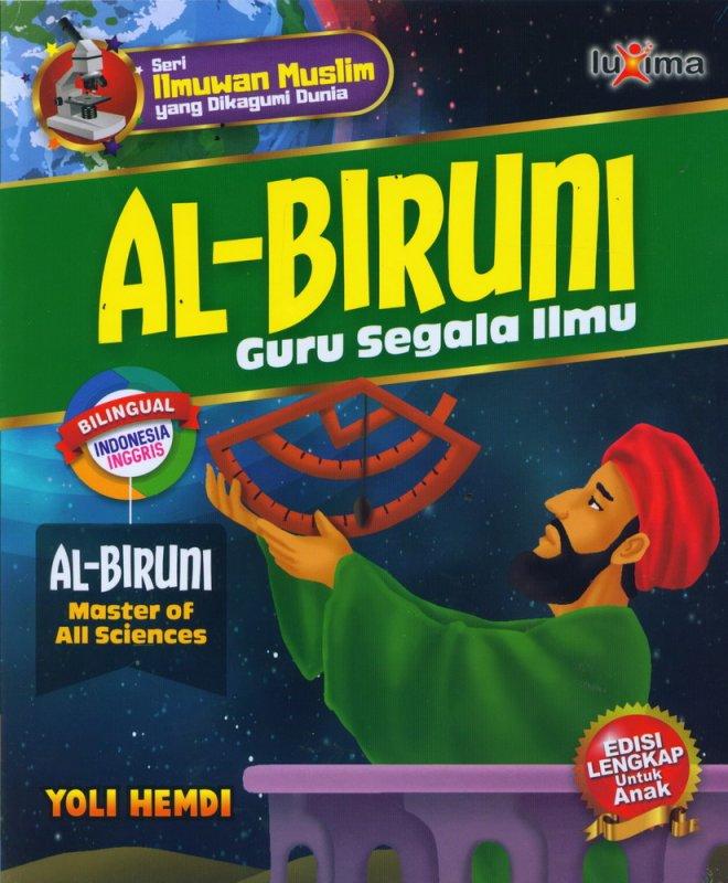 Cover Buku AL-BIRUNI - Guru Segala Ilmu (Bilingual Indonesia-Inggris)