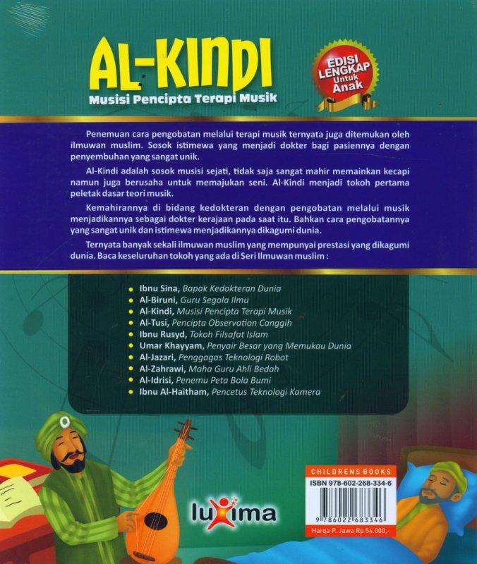Cover Belakang Buku AL-KINDI - Musisi Pencipta Terapi Musik (Bilingual Indonesia-Inggris)