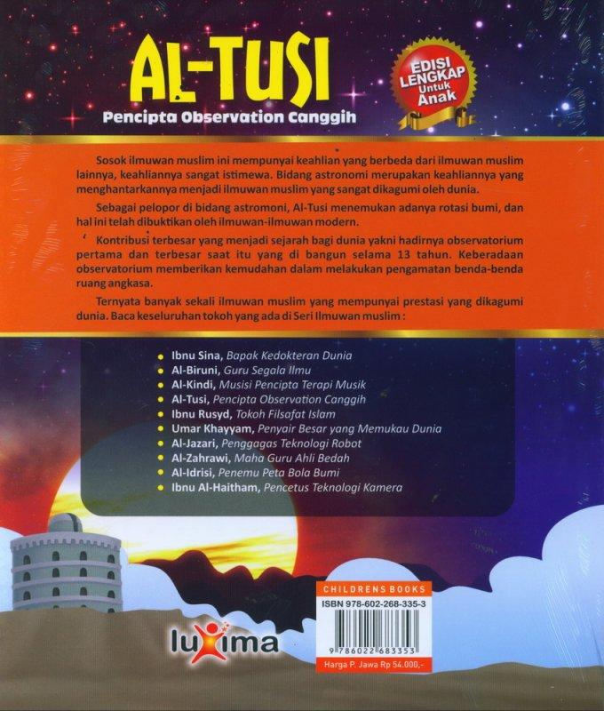 Cover Belakang Buku AL-TUSI - Pencipta Observatorium Canggih (Bilingual Indonesia-Inggris)