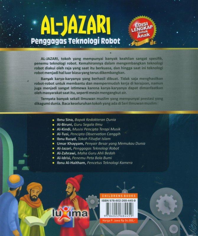 Cover Belakang Buku AL-JAZARI - Penggagas Teknologi Robot (Bilingual Indonesia-Inggris)