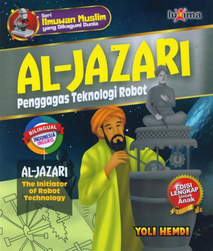 Cover Buku AL-JAZARI - Penggagas Teknologi Robot (Bilingual Indonesia-Inggris)