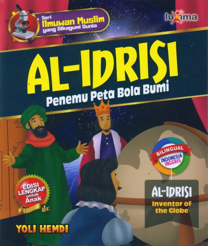 Cover Buku AL-IDRISI - Penemu Peta Bola Bumi (Bilingual Indonesia-Inggris)