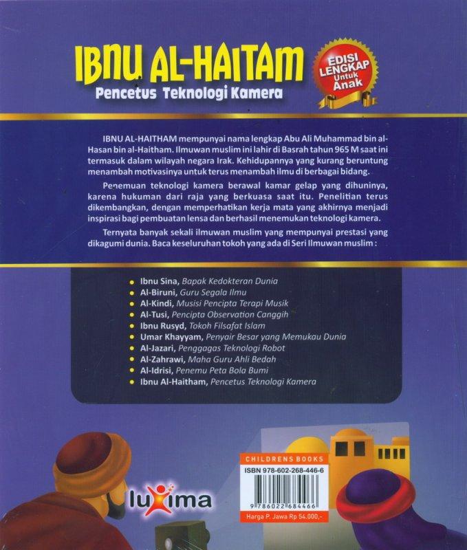 Cover Belakang Buku IBNU AL-HAITHAM - Pencetus Teknologi Kamera (Bilingual Indonesia-Inggris)