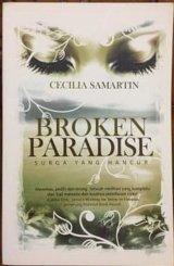 Broken Paradise : Surga Yang Hancur