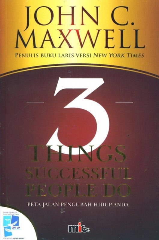 Cover Buku 3 Things Successful People Do - Perjalanan Mengubah Hidup Anda