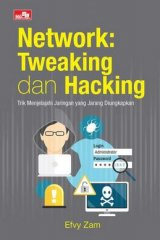 Network: Tweaking dan Hacking