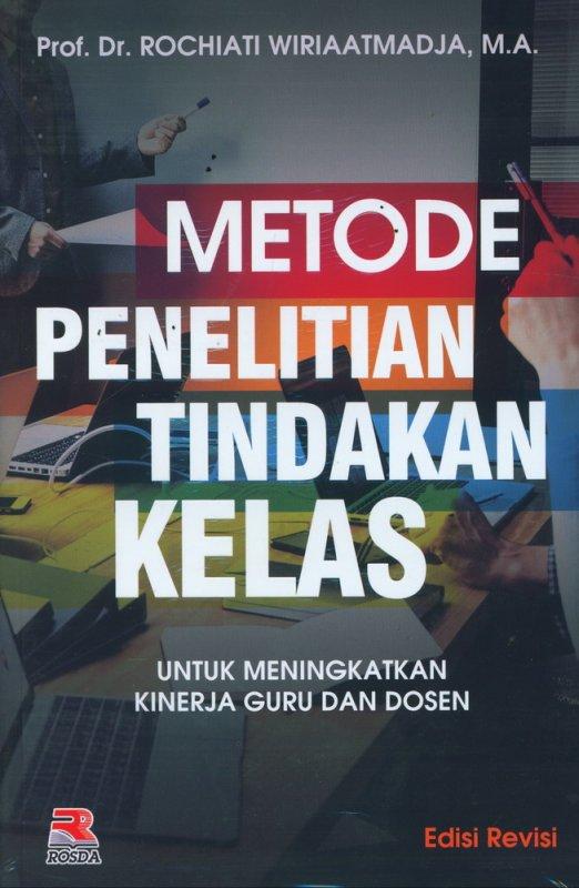 Cover Buku Metode Penelitian Tindakan Kelas (Edisi Revisi)