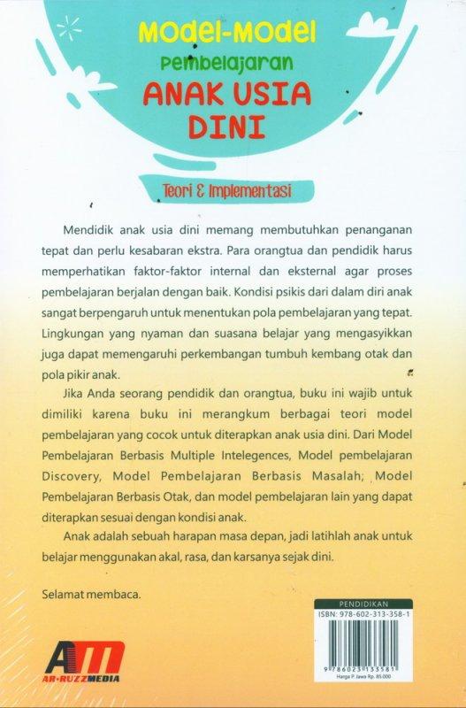 Cover Belakang Buku Model-Model Pembelajaran Anak Usia Dini - Teori & Implementasi