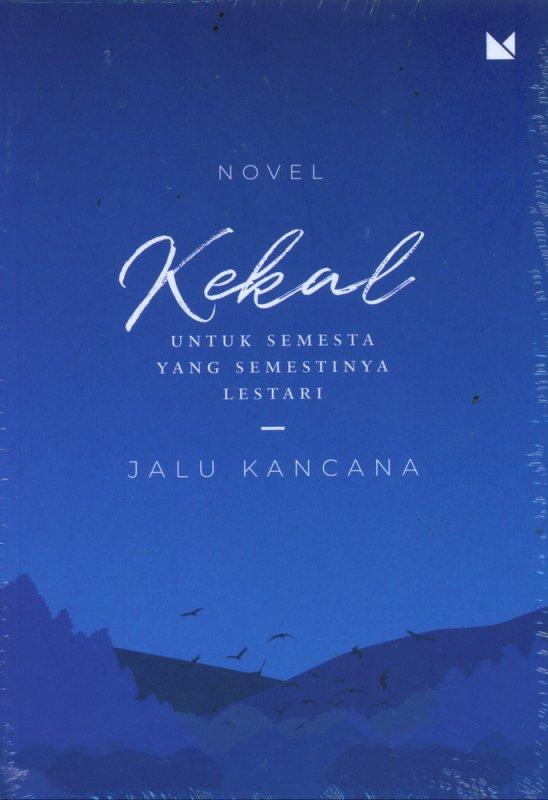 Cover Buku Kekal Untuk Semesta yang Semestinya Lestari
