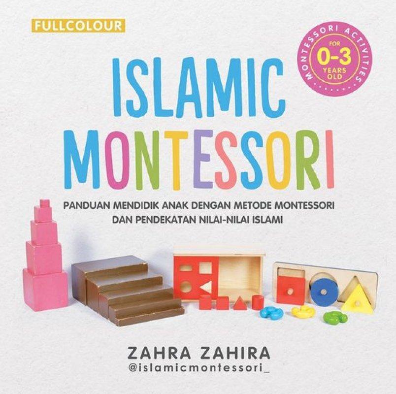 Cover Buku Islamic Montessori 0-3 Tahun (Full Color)