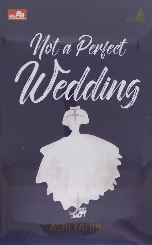 Cover Buku Le Mariage: Not a Perfect Wedding (Collector