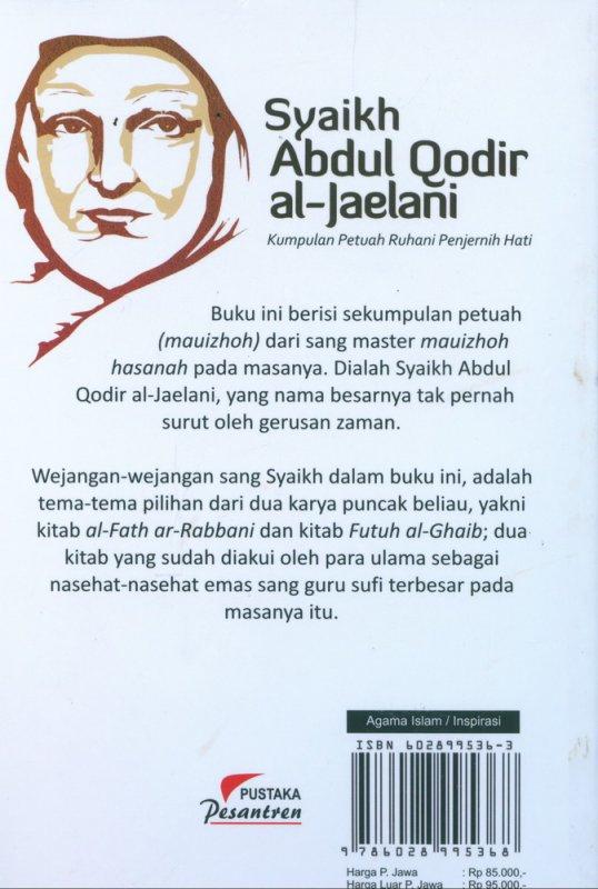 Cover Belakang Buku Syaikh Abdul Qodir al-Jaelani: Kumpulan Petuah Ruhani Penjernih Hati