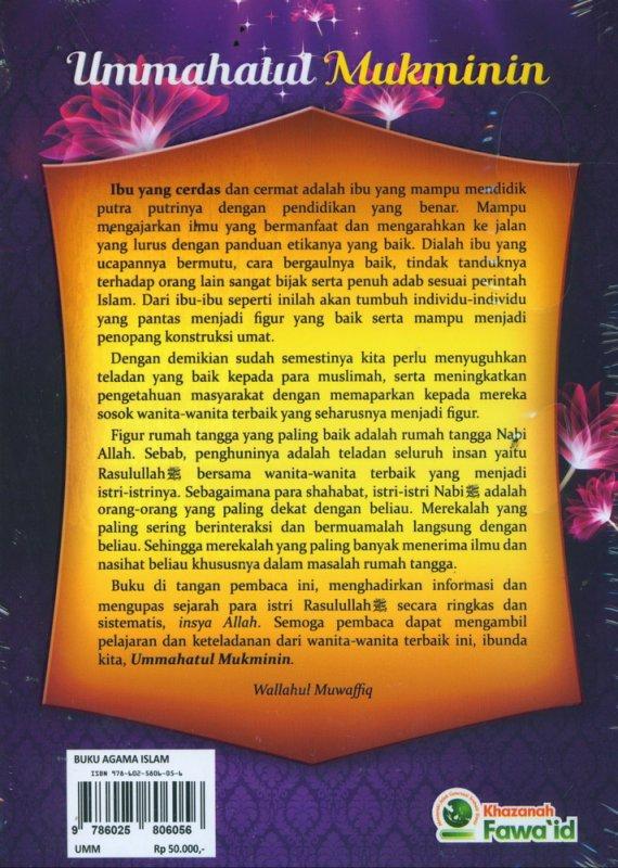 Cover Belakang Buku Ummahatul Mukminin Biografi Ringkas & Sistematis Sejarah Kehidupan Istri-Istri Rasulullah