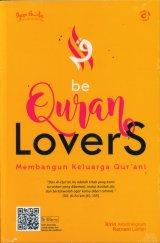 Be Quran Lovers Membangun Keluarga Qur ani