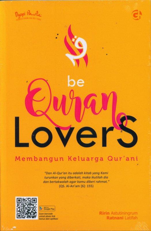 Cover Buku Be Quran Lovers Membangun Keluarga Qur ani