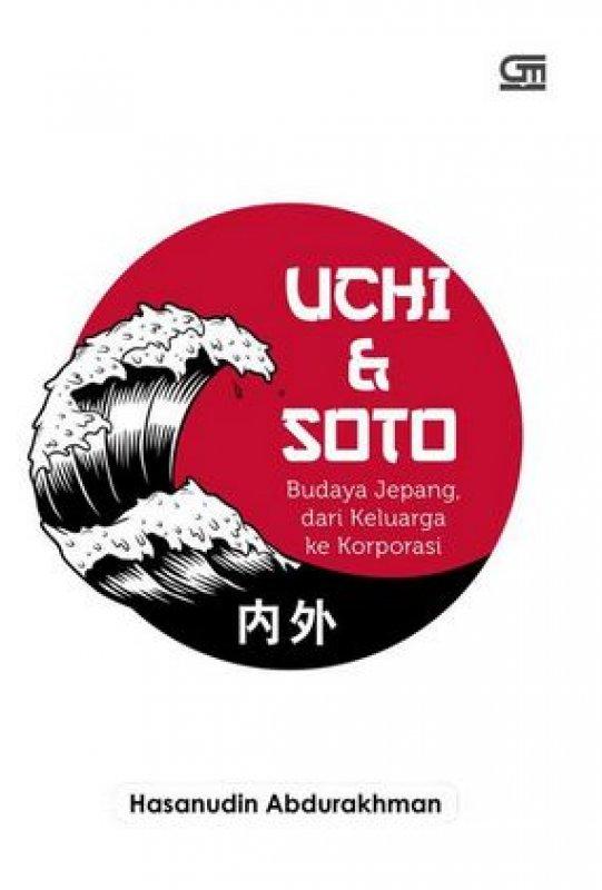 Cover Buku Uchi & Soto: Budaya Jepang dari Keluarga ke Korporasi