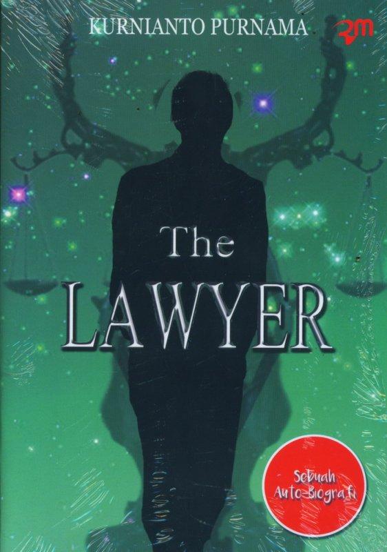 Cover Buku The Lawyer (Sebuah Auto-Biografi)