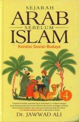 Sejarah Arab Sebelum Islam - Buku 4 (Hard Cover)