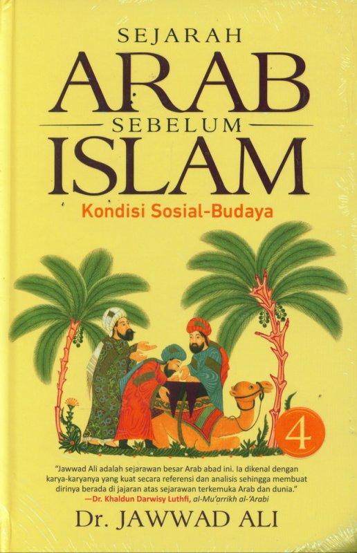 Cover Buku Sejarah Arab Sebelum Islam - Buku 4 (Hard Cover)