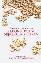 Rekonstruksi Sejarah Al-Quran - Hard Cover