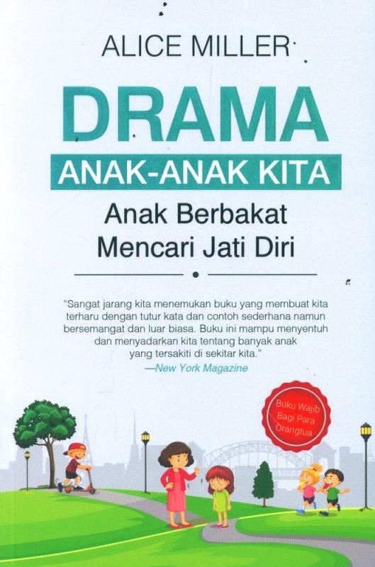 Cover Buku Drama Anak-anak Kita: Anak Berbakat Mencari Jati Diri