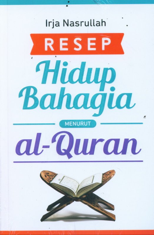 Cover Buku Resep Hidup Bahagia Menurut al-Quran