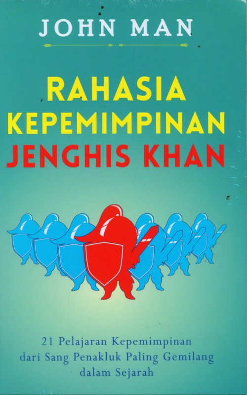 Cover Buku Rahasia Kepemimpinan Jenghis Khan