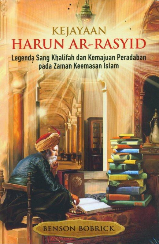 Cover Buku Kejayaan Harun Ar-Rasyid