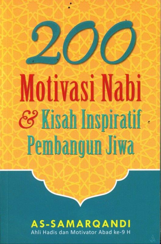 Cover Buku 200 Motivasi Nabi & Kisah Inspiratif Pembangun Jiwa