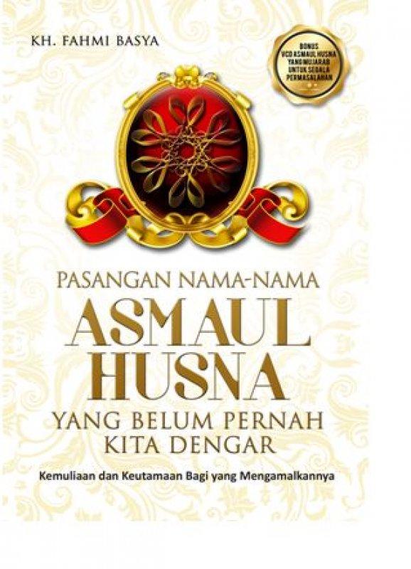 Cover Buku Pasangan Nama-Nama Asmaul Husna yang Belum Pernah Kita Dengar (Bonus CD)