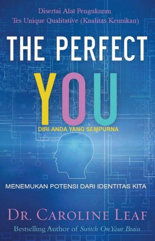 Cover Buku The Perfect You - Diri Anda Yang Sempurna