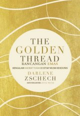 The Golden Thread (Rancangan Emas)