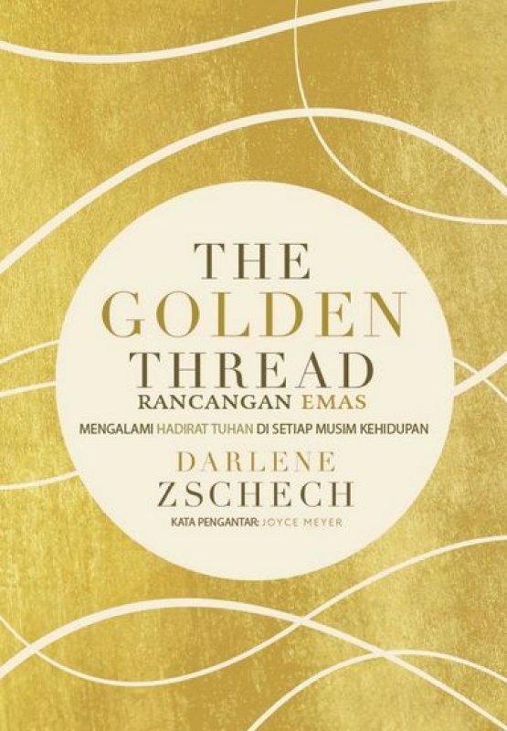 Cover Buku The Golden Thread (Rancangan Emas)