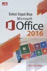 Solusi Cepat Bisa Microsoft Office 2016