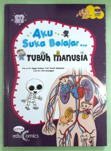 Seri Aku Suka Belajar : Tubuh Manusia (Hard Cover)