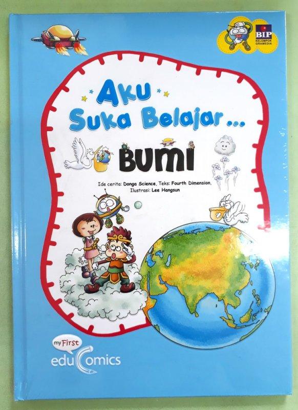 Cover Buku Seri Aku Suka Belajar : Bumi (Hard Cover)