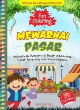 Fun Coloring Mewarnai Pasar (Promo Best Book)