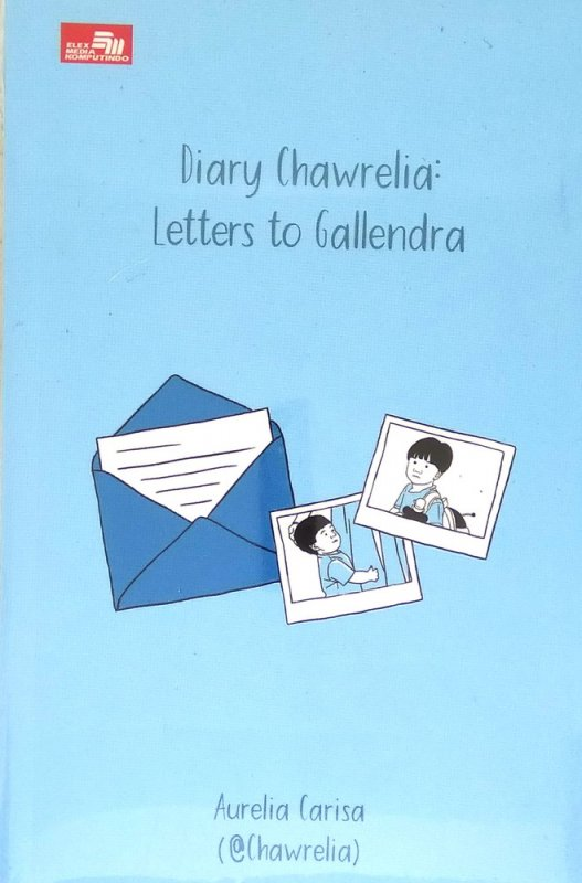 Cover Buku Diary Chawrelia: Letters To Gallendra
