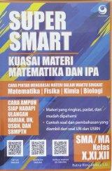 Super Smart Kuasai Matematika Dan IPA SMA / MA
