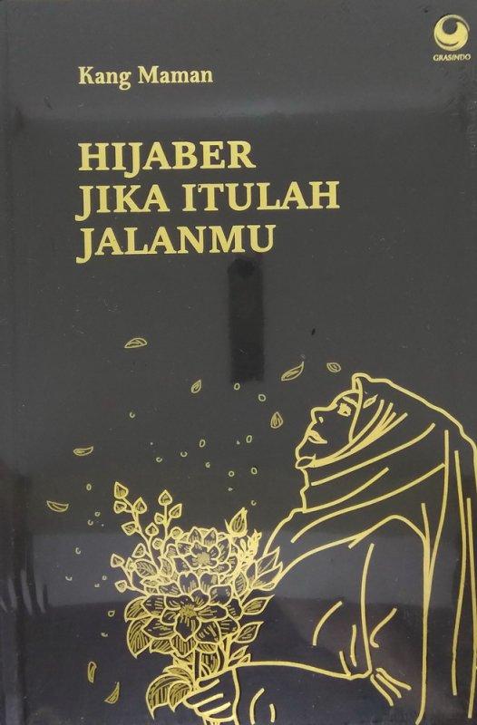Cover Buku Hijaber Jika Itulah Jalanmu edisi TTd(Hard Cover)