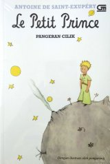 Detail Buku Le Petit Prince - Pangeran Cilik