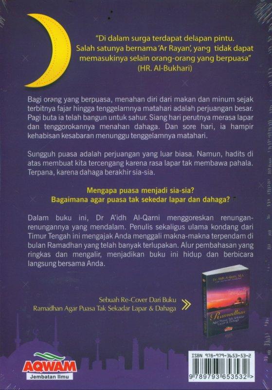 Cover Belakang Buku Ramadhan Agar Tak Sekedar Lapar & Dahaga