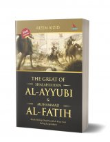 The Great Of Shalahuddin AL-Ayyubi & Muhammad AL-Fatih