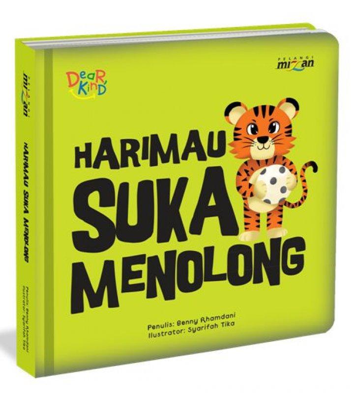 Cover Buku Seri Dear Kind: Harimau Suka Menolong (Boardbook)