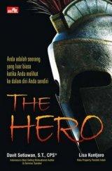 THE HERO Menjadi luar biasa dengan melihat ke dalam diri Anda