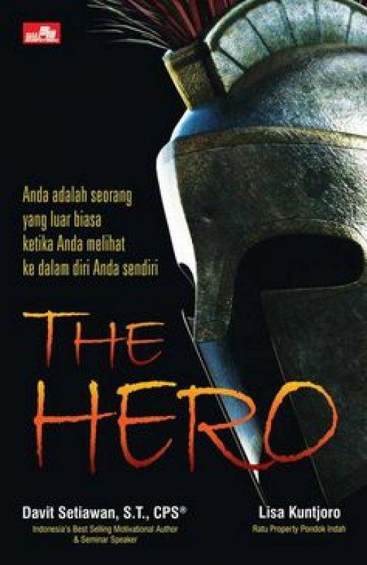 Cover Buku THE HERO Menjadi luar biasa dengan melihat ke dalam diri Anda