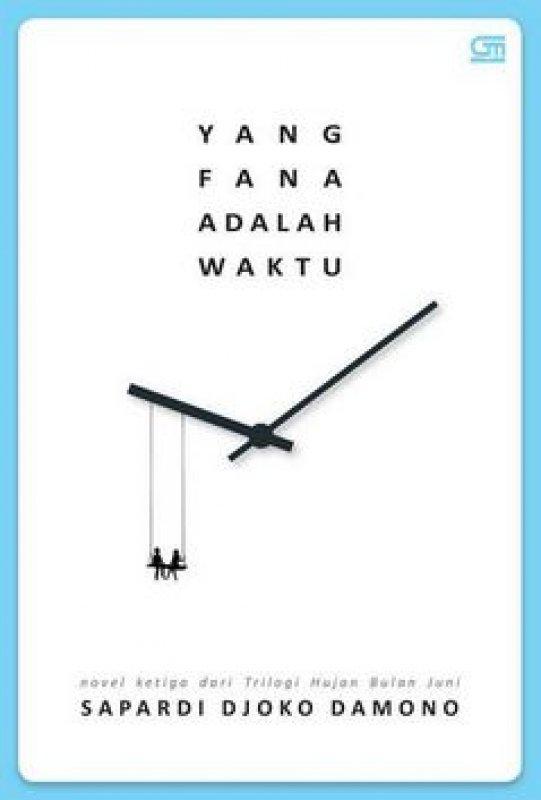 Cover Buku Yang Fana Adalah Waktu